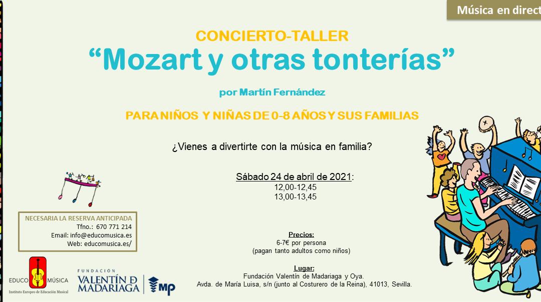 """CONCIERTO-TALLER """"MOZART Y OTRAS TONTERÍAS"""""""