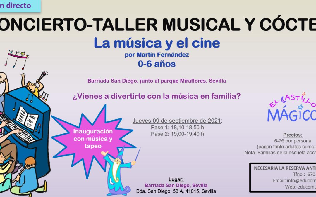 CONCIERTO-TALLER MUSICAL Y COCTEL DE INAUGURACIÓN EL CASTILLO MÁGICO SAN DIEGO
